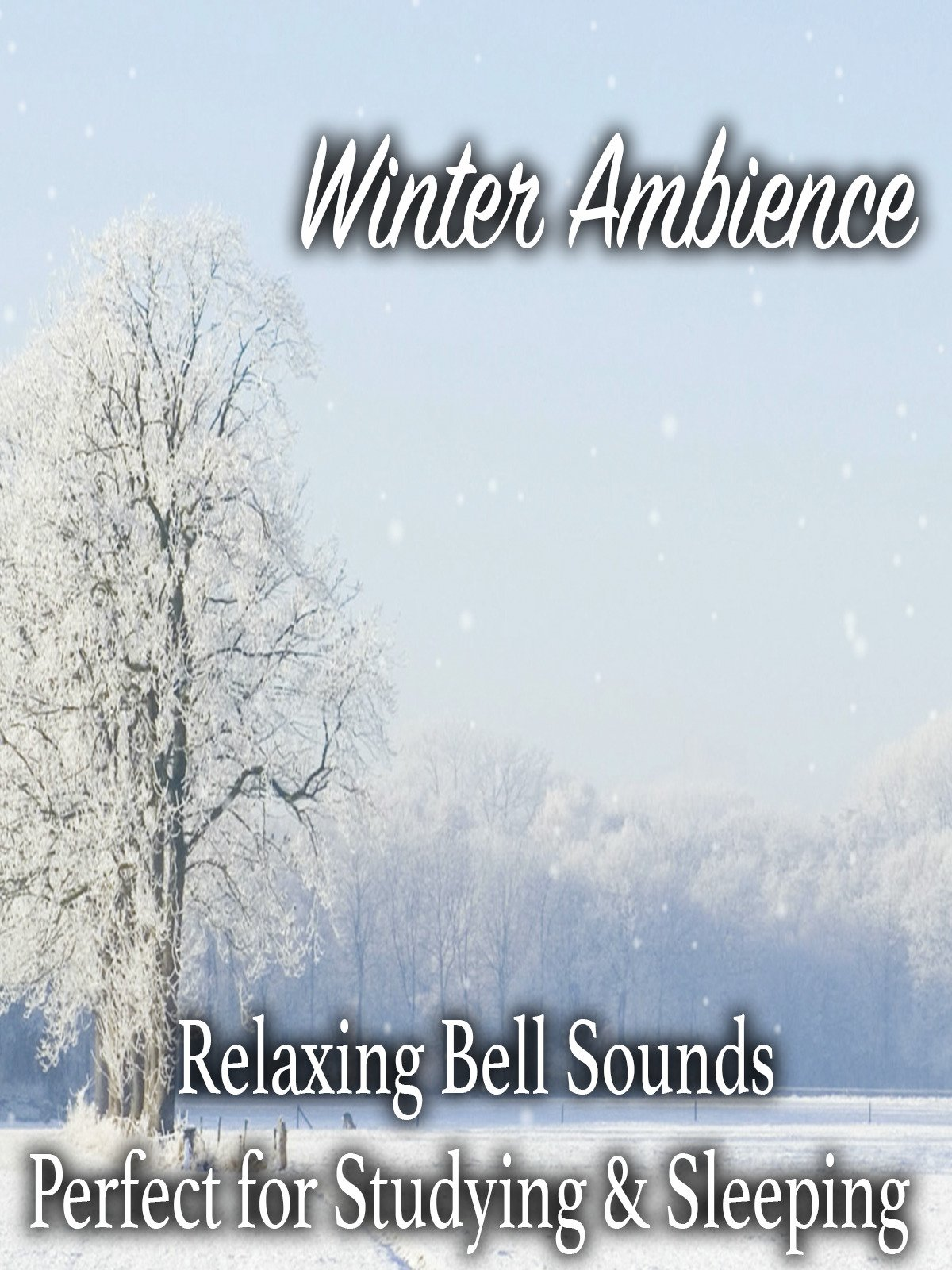 Winter Ambience Relaxing bell Sounds Perfect for Studying & Sleeping on Amazon Prime Instant Video UK
