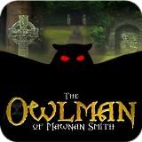 The Owlman Of Mawnan Smith