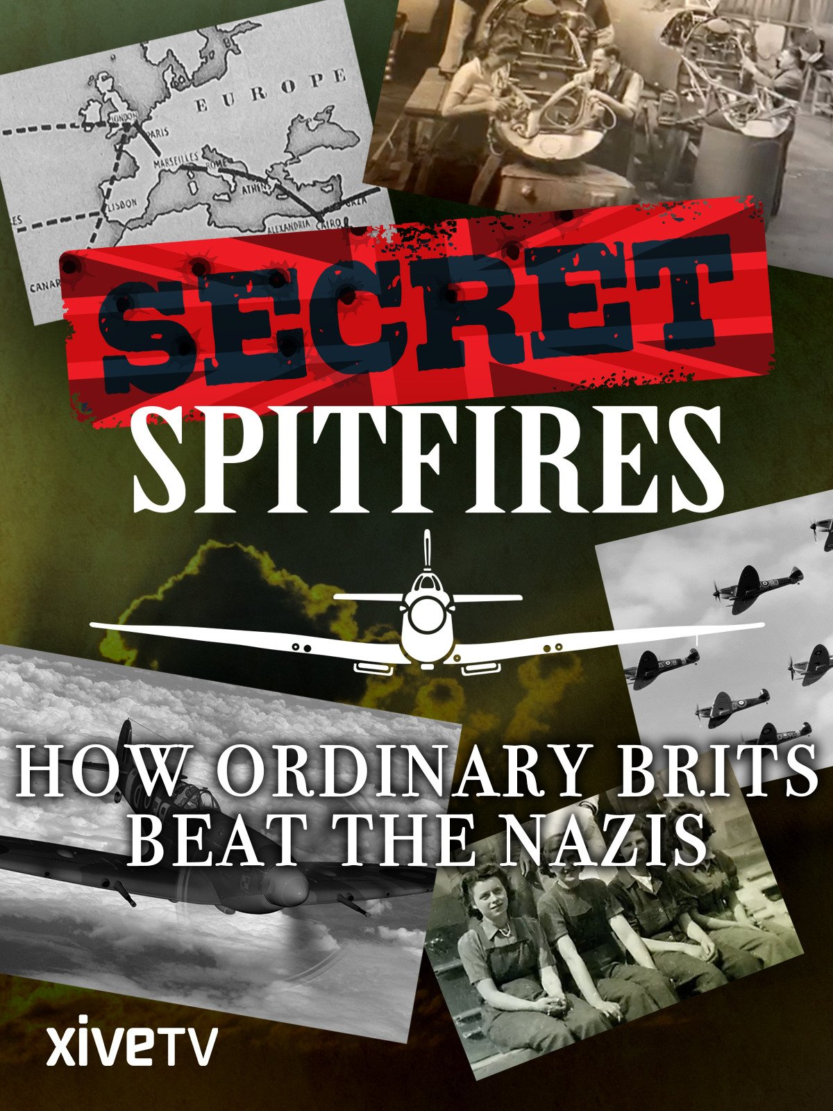 Secret Spitfires: How Ordinary Brits Beat the Nazis