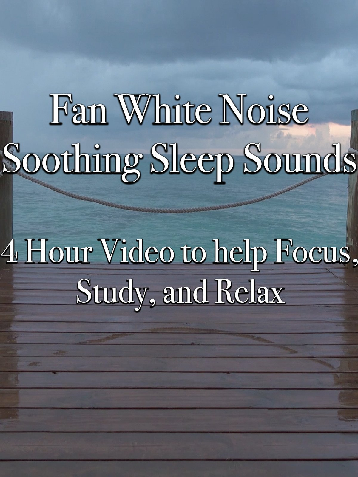 Fan White Noise Soothing Sleep Sounds 4 Hour Video to help Focus, Study, and Relax