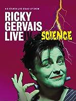 Ricky Gervais Live IV: Science