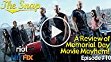 A Review of Memorial Day Movie Mayhem | The Snap -...
