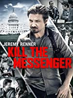 Kill The Messenger [HD]