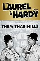 Laurel and Hardy: Them Thar Hills [HD]