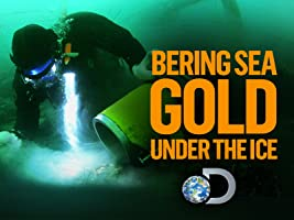 Bering Sea Gold Under the Ice Season 2