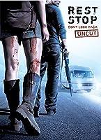 Rest Stop: Don't Look Back (Uncut)