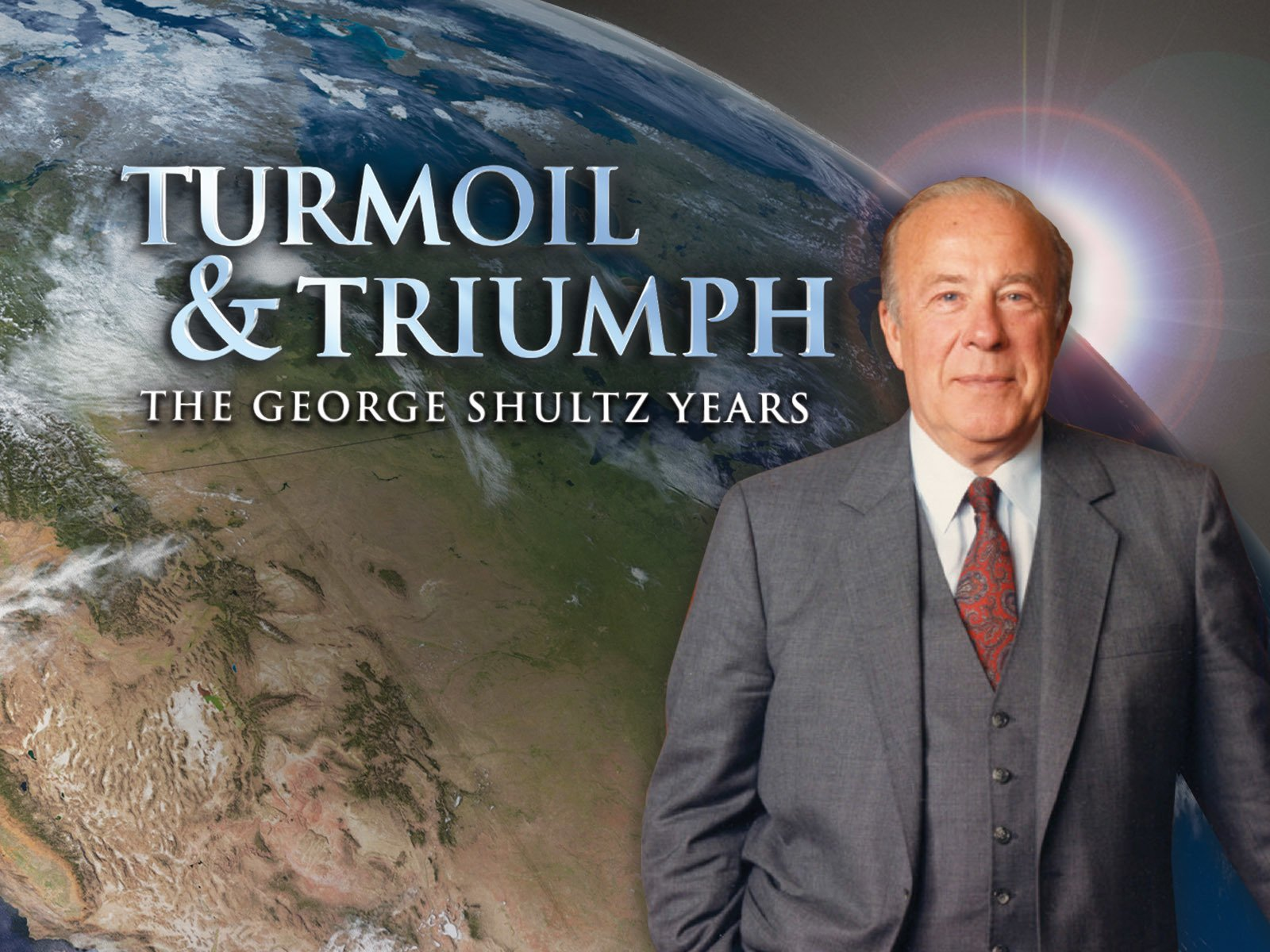 Turmoil & Triumph: The George Shultz Years