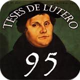 Noventa e Cinco Teses de Lutero