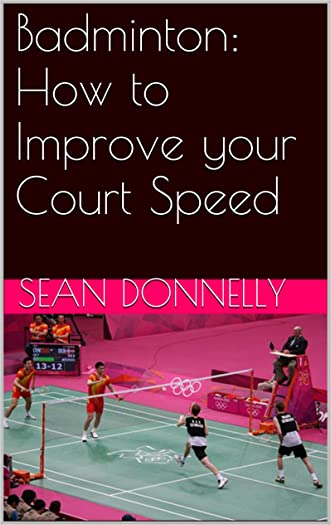 Badminton: How to Improve your Court Speed