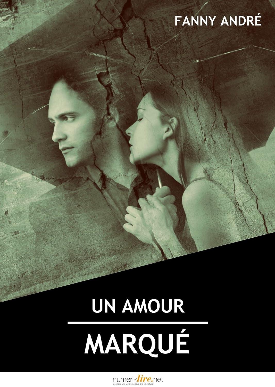 Un amour marqué