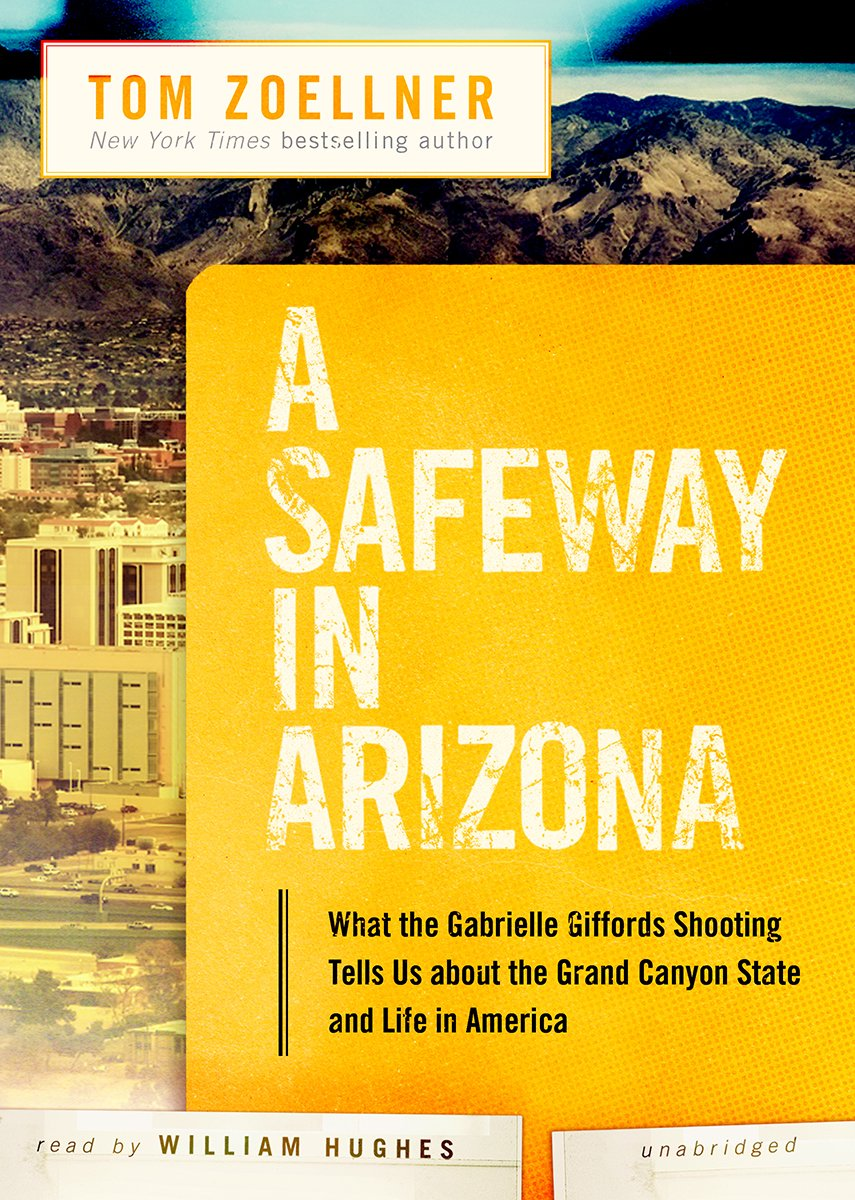 What the Gabrielle Giffords Shooting Tells Us About the Grand Canyon State and Life in America