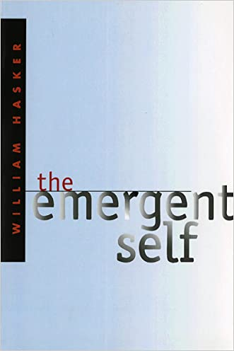 The Emergent Self (Cornell Studies in the Philosophy of Religion)