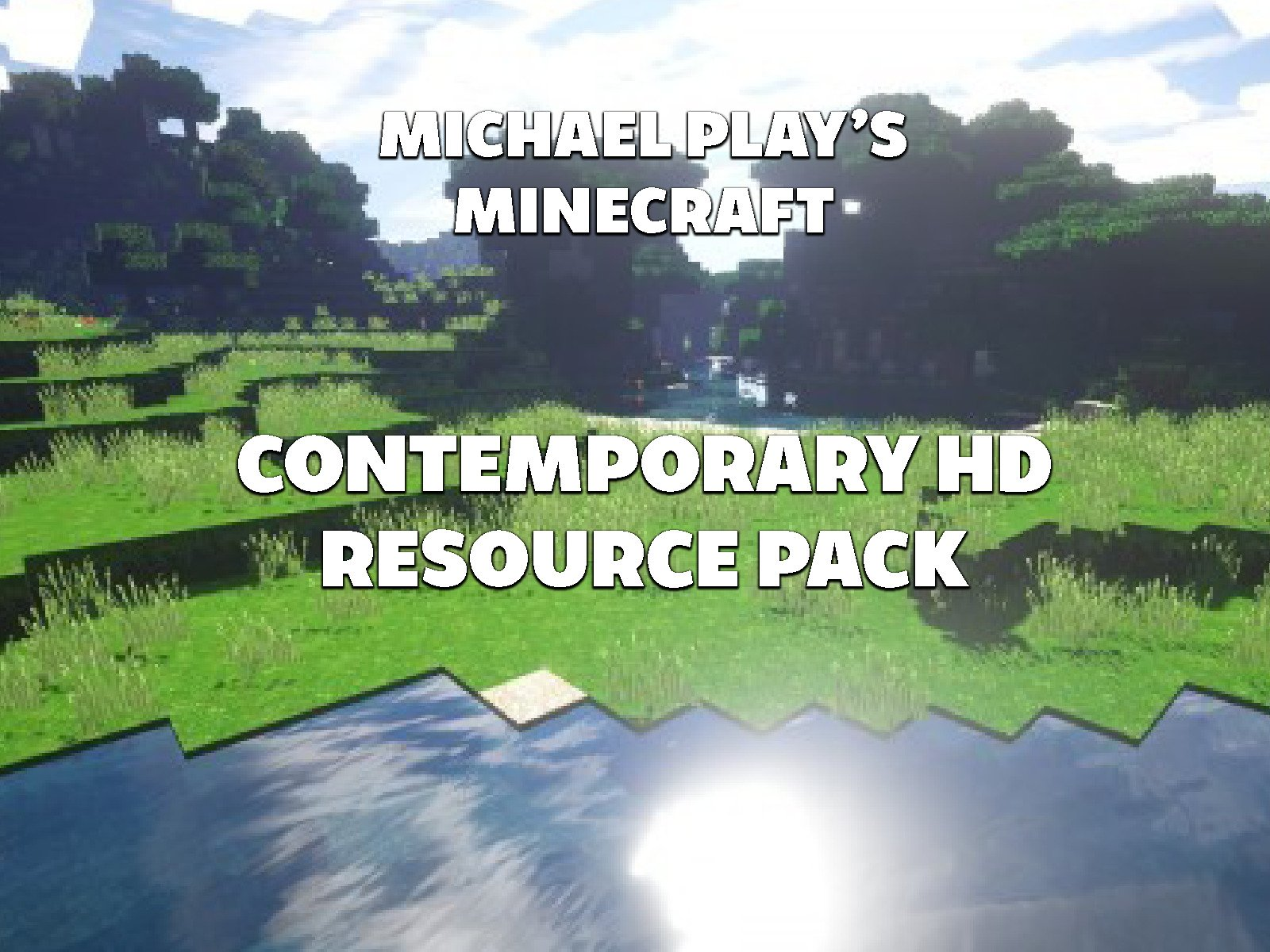 Clip: Michael Play's Minecraft Contemporary HD Resource Pack - Season 1