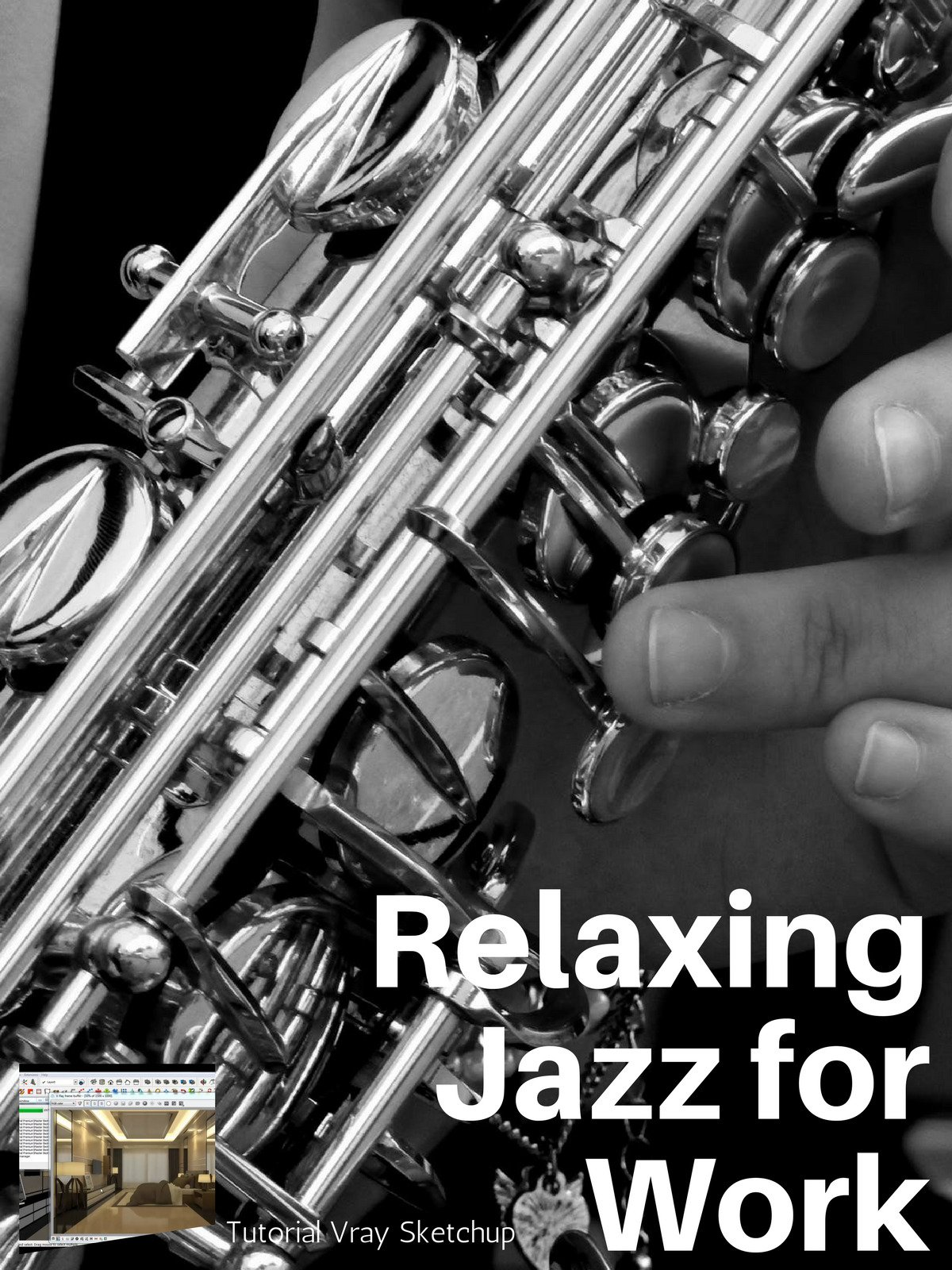 Tutorial Vray Sketchup ( Relaxing Jazz for Work ) on Amazon Prime Video UK