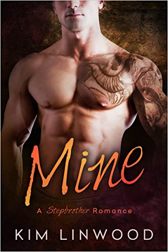 Mine: A Stepbrother Romance: (With bonus novel Bossy!)