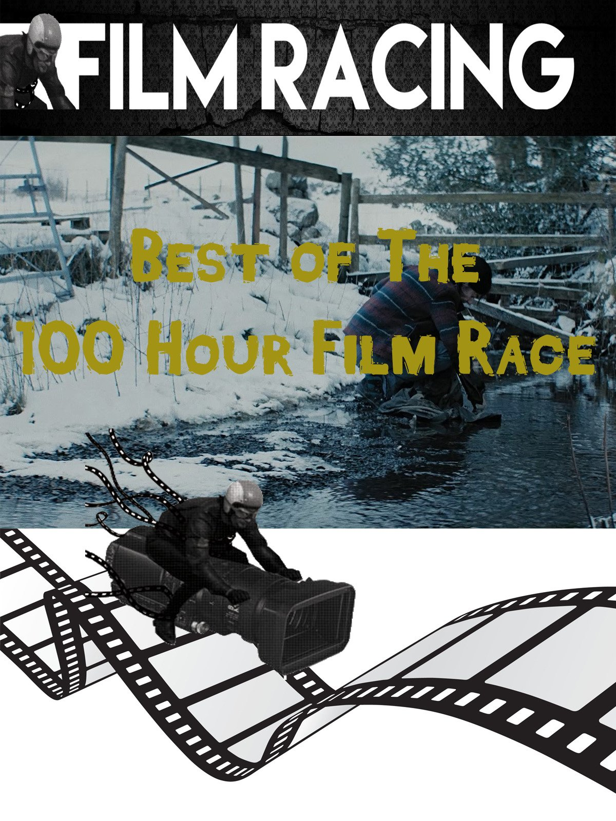 Best of the 100 Hour Film Race