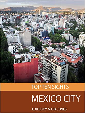 Top Ten Sights: Mexico City