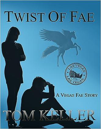 Twist of Fae (Vegas Fae Story Book 3)
