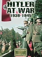 Hitler At War 1939-1945