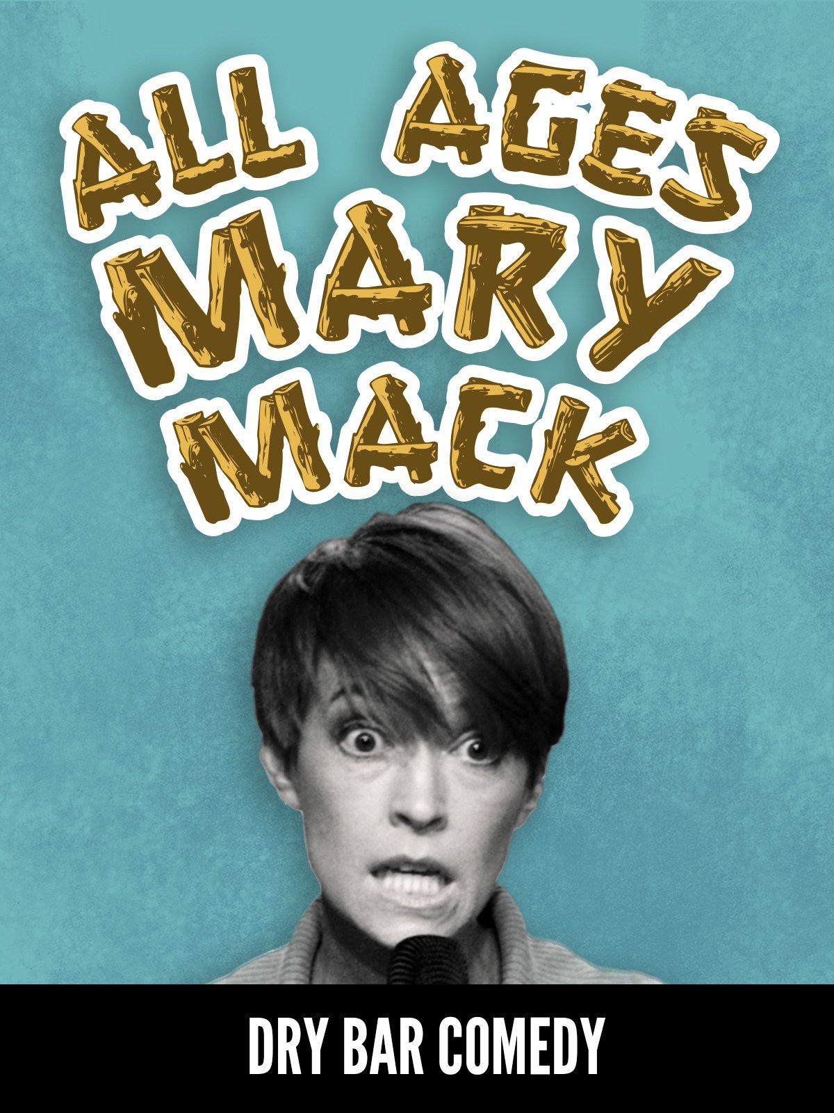 All Ages - Mary Mack