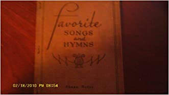 Favorite Songs & Hymns: A Complete Church Hymnal