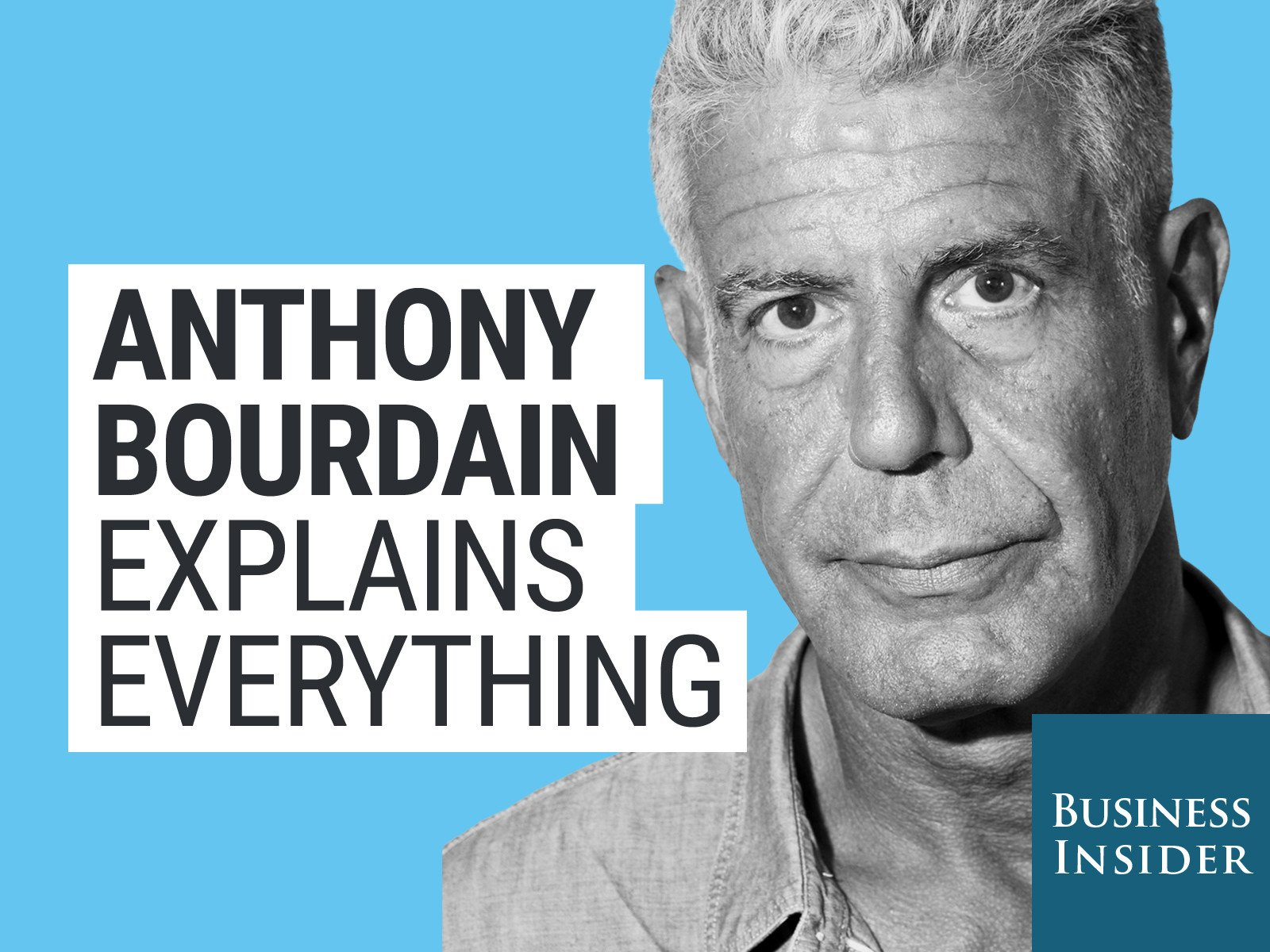 Anthony Bourdain Explains Everything - Season 1