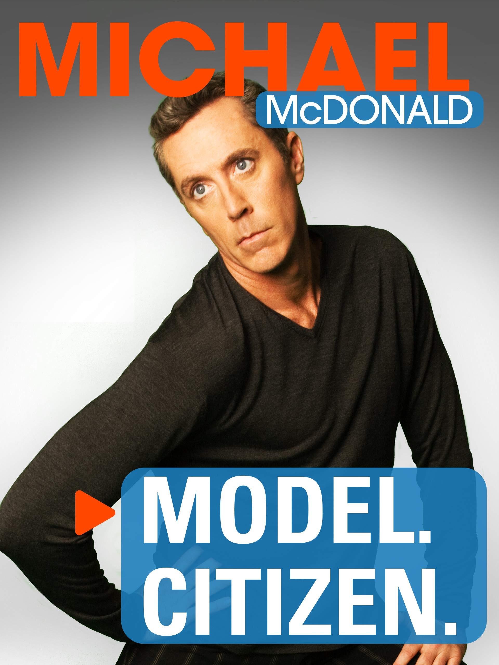 Michael McDonald: Model. Citizen on Amazon Prime Instant Video UK