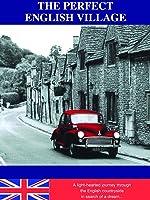 The Perfect English Village