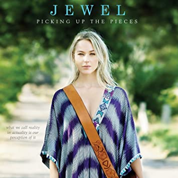 Jewel – Picking Up the Pieces
