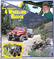 4 Wheeling Basics hosted by Rick Russell