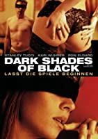 Dark Shades of Black