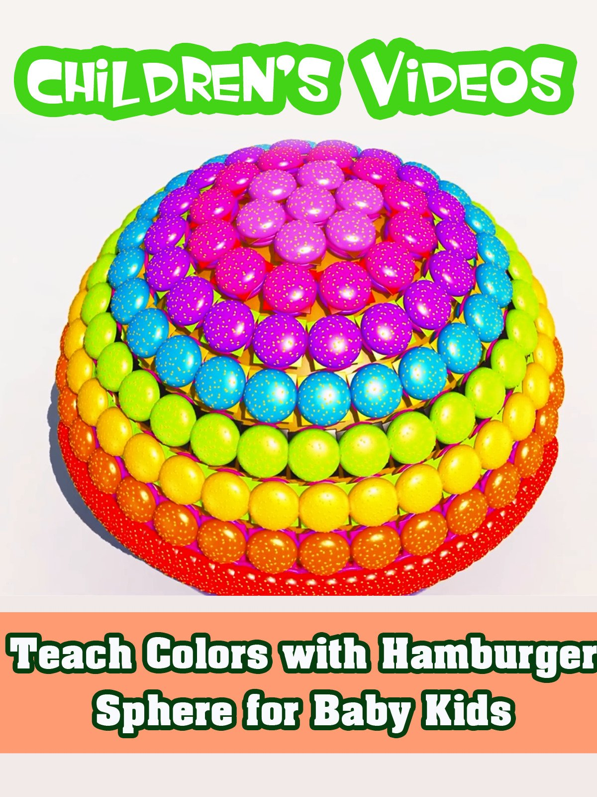 Teach Colors with Hamburger Sphere for Baby Kids