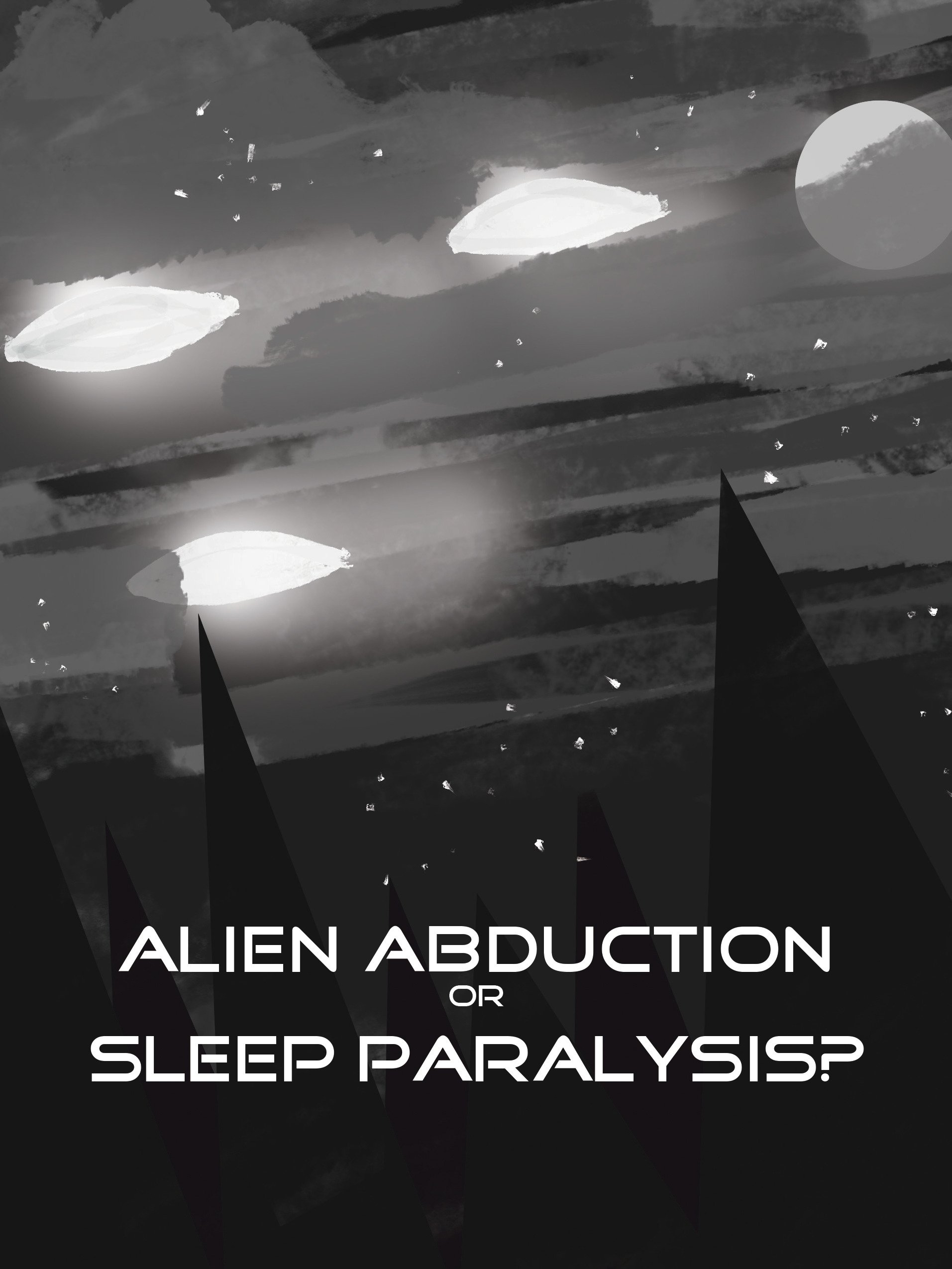 Alien Abduction or Sleep Paralysis?