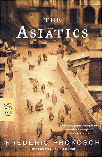 The Asiatics: A Novel (FSG Classics)