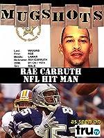 Mugshots: Rae Carruth - NFL Hitman