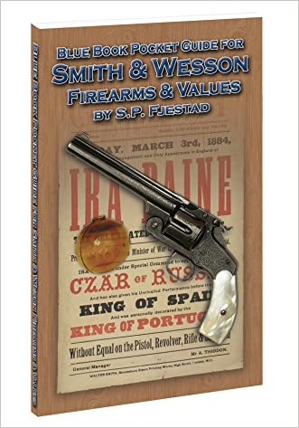 Blue Book Pocket Guide for Smith & Wesson Firearms and Values