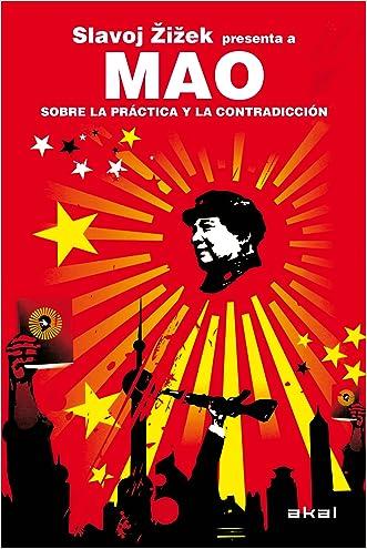 Mao. Sobre la práctica y la contradicción (Revoluciones) (Spanish Edition)