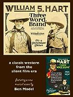 Three Word Brand - Wm. S. Hart western