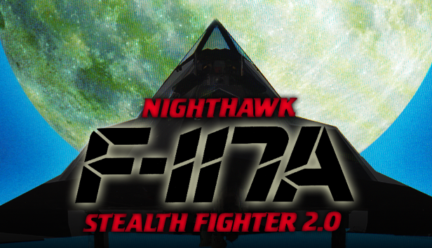 F117A Nighthawk Stealth Fighter 2.0 [Download]