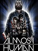 Almost Human [HD]