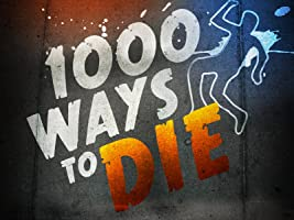 1000 Ways To Die Season 3