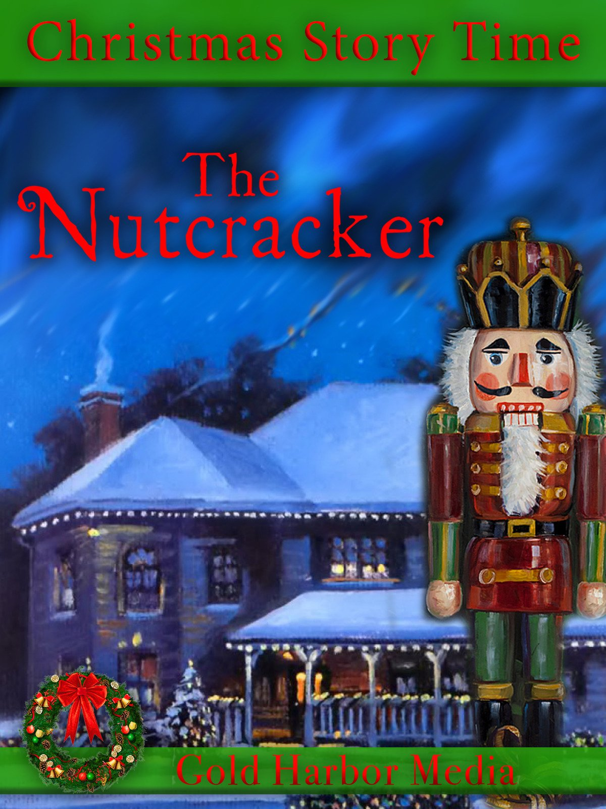 Christmas Story Time: The Nutcracker