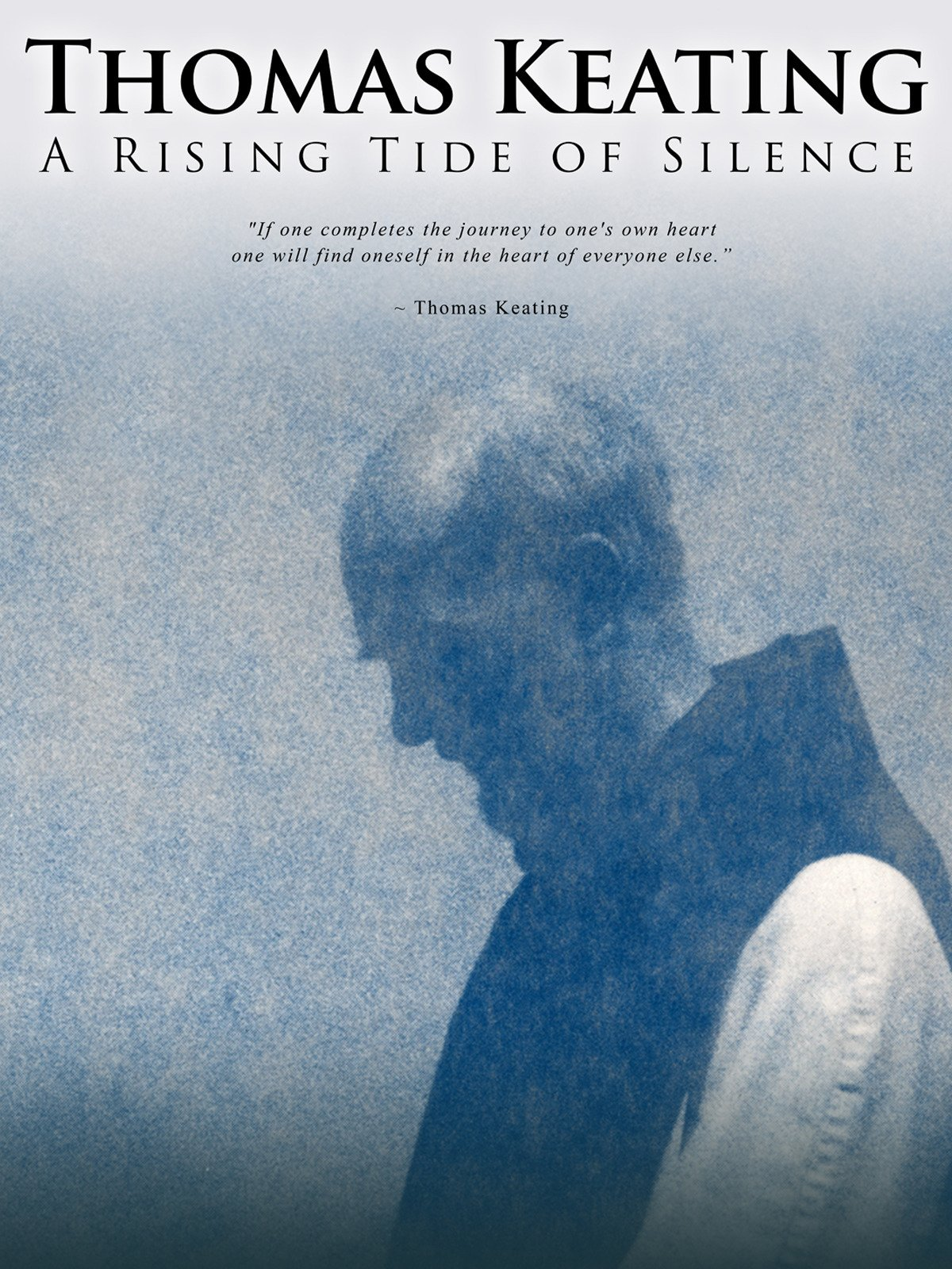 Thomas Keating: A Rising Tide Of Silence on Amazon Prime Video UK
