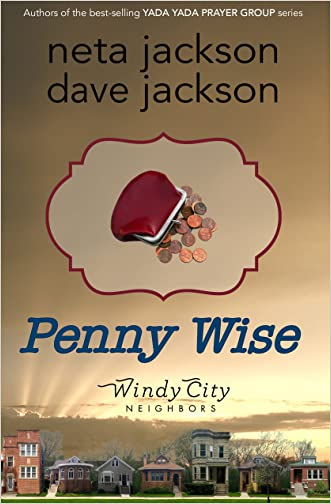 Penny Wise (Windy City Neighbors Book 3) written by Neta Jackson