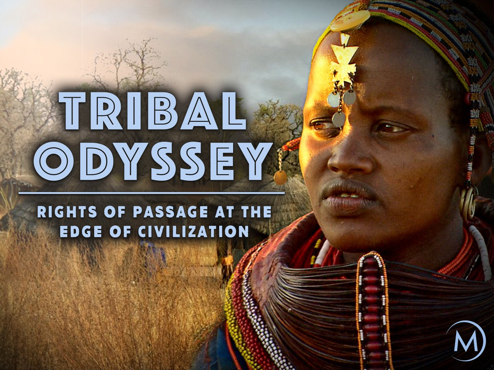Tribal Odyssey: Rites of Passage at the Edge of Civilization on Amazon Prime Video UK