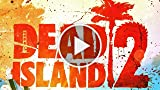 CGR Trailers - DEAD ISLAND 2 Sunshine and Slaughter...