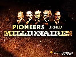 Pioneers Turned Millionaires Season 1 [HD]