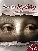 Secrets of the Dead: The Mona Lisa Mystery [HD]