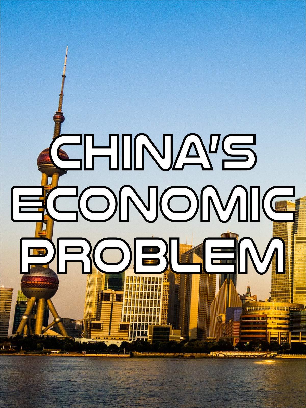 China's Economic Problem on Amazon Prime Instant Video UK