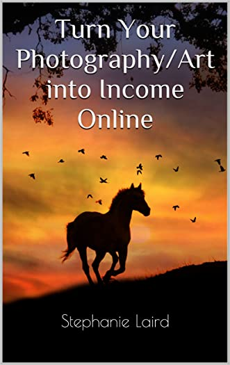 Turn Your Photography/Art into Income Online